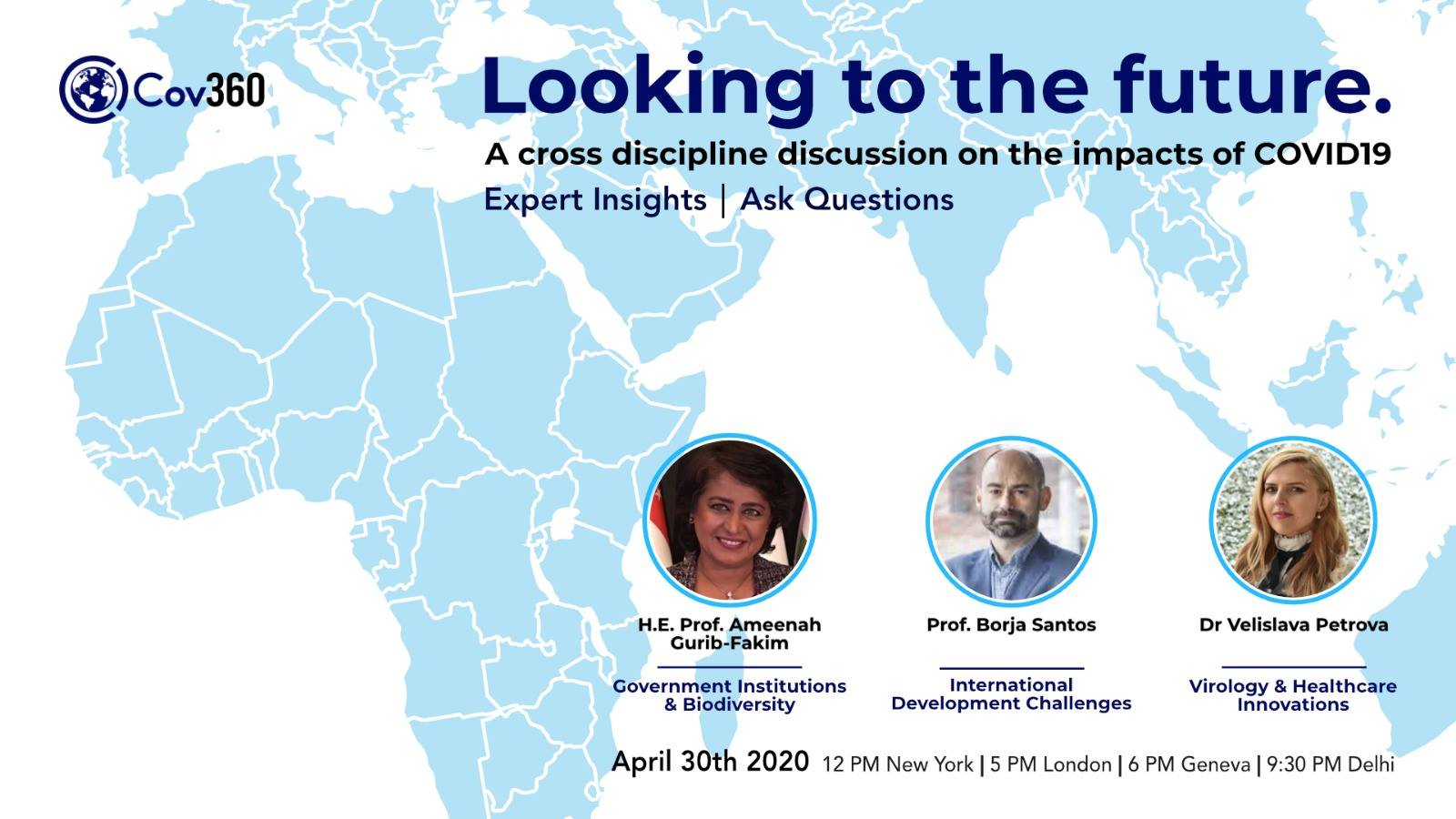 Cov360, Looking to the Future: H.E. Prof Ameenah Gurib-Fakim, Dr Velislava Petrova Prof Borja Santos